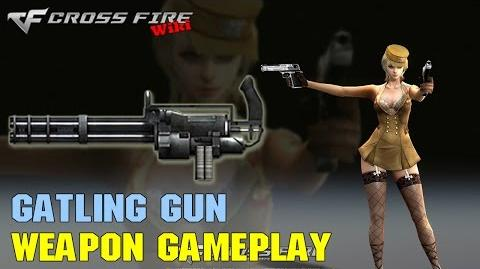CrossFire - Gatling Gun - Weapon Gameplay