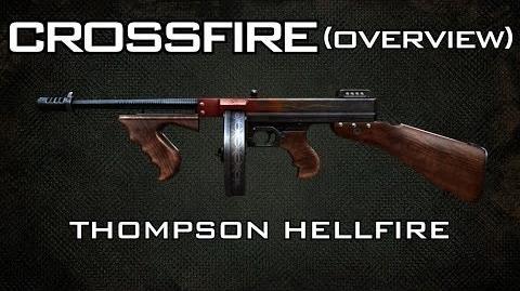 CrossFire Thompson HellFire Overview AznBankaii