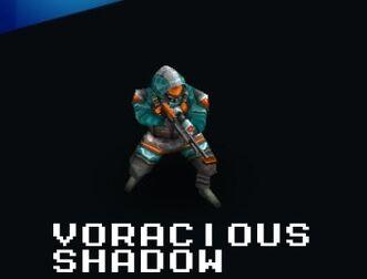 Voracious Shadow