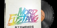 Music Kit/Mord Fustang, Diamonds