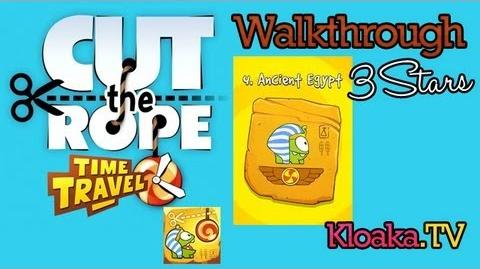 Cut The Rope Time Travel - Ancient Egypt Walkthrough (3 Stars) Levels 4-1 to 4-15