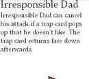 Irresponsible Dad