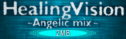 File:Healing Vision -Angelic Mix-.png