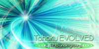 Tohoku EVOLVED