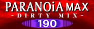 PARANOiA MAX(DIRTY MIX)