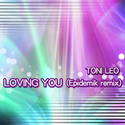 LOVING YOU (Epidemik remix)