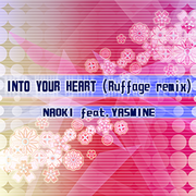 INTO YOUR HEART (Ruffage remix)