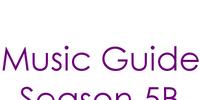 Music Guide Season 5B
