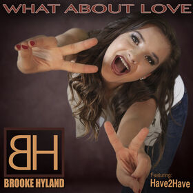 Brooke Hyland What About Love