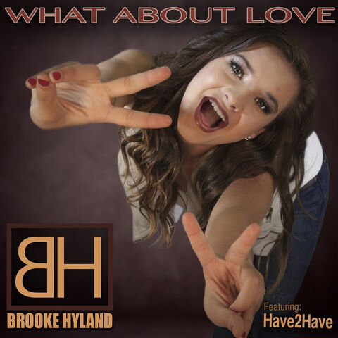 File:Brooke Hyland What About Love.jpg