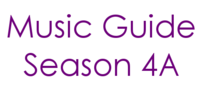 Music Guide Season 4A