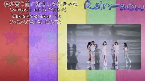 【Rain=bow】Watashi ga Iu Mae Ni Dakishimenakya Ne (MEMORIAL EDIT) (私が言う前に抱きしめなきゃね) 《歌ってみた》