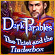 Dark-parables-the-thief-and-the-tinderbox 80x80
