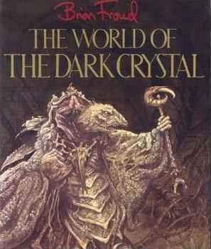 File:The World of the Dark Crystal original.jpg