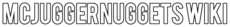 McJuggerNuggets Wiki Wordmark