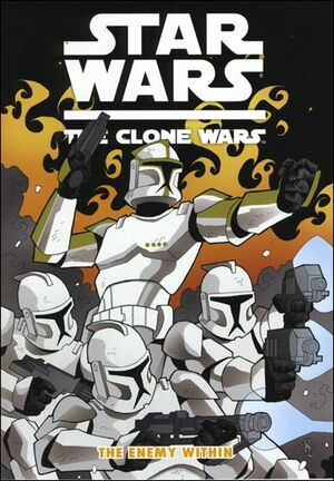 Clone Wars The Enemy Within Vol 1 8