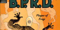 B.P.R.D.: Plague of Frogs Vol 1