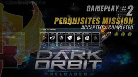 DarkOrbit Reloaded Gameplay 2 • Perquisites Mission Accepted & Completed