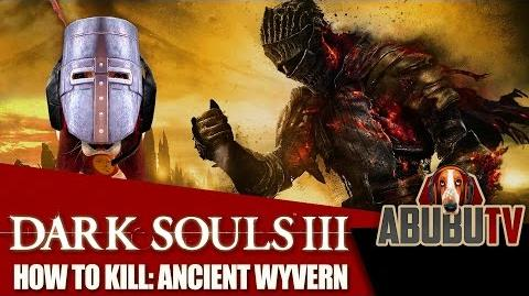 Dark Souls III How to kill the Ancient Wyvern