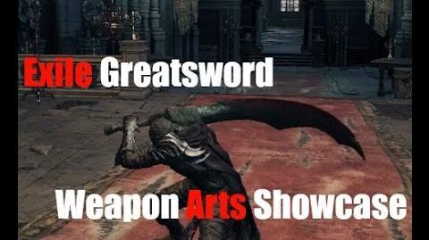 Dark Souls 3 Exile Greatsword - Weapon Arts Showcase