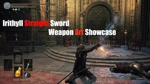 Weapon Arts Showcase Irithyll Straight Sword