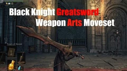 Weapon Arts Showcase Black Knight Greatsword