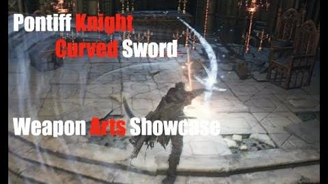 Dark Souls 3 Pontiff Knight Curved Sword - Weapon Arts Showcase