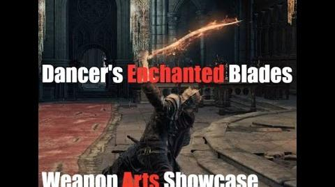 Dark Souls 3 Dancer's Enchanted Swords - Weapon Arts Showcase