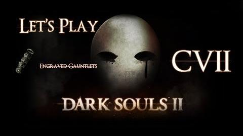 Let's play Dark souls II - 107 - Creighton VS Pate guess who'll die and tresuare location