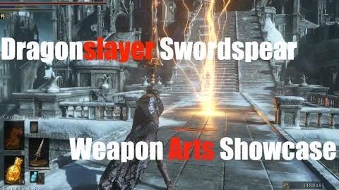 Dark Souls 3 Dragonslayer Swordspear - Weapon Arts Showcase