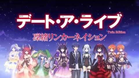 Date A Live Twin Edition Rio Reincarnation Trailer