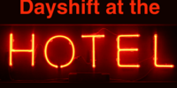 Dayshift at the Hotel