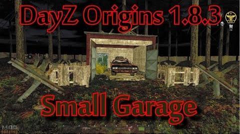 DayZ Origins 1.8.3 Small Garage Build Guide-1