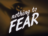 Nothing To Fear-Title Card
