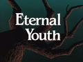 Eternal Youth-Title Card.png
