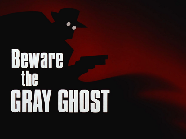 File:Beware the Gray Ghost-Title Card.png