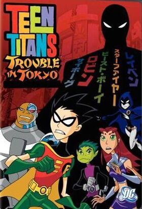 Teen Titans - Trouble in Tokyo