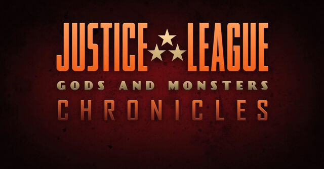 File:Justice League Gods and Monsters Chronicles logo.jpg