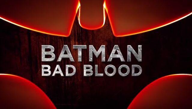 File:Batman-bad-blood-trailer-logo.jpg