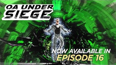 "Official Trailer! Episode 16's ""Oa Under Siege"" and ""Desecrated Cathedral"" Available Now!"