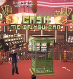 Dead rising Cash Me If You Can Americana Casino
