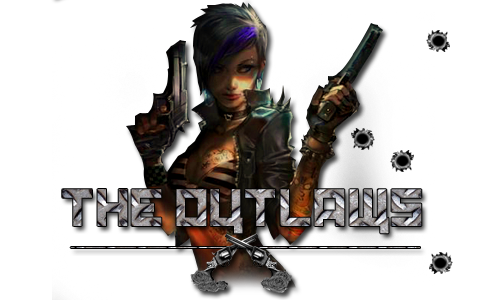 """The Outlaws"""