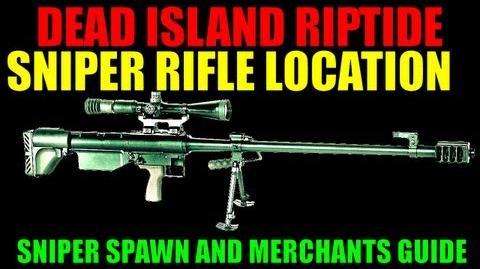 Dead Island Riptide Sniper Rifle Location Video Guide