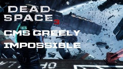 Dead Space 3 - (Isaac) CMS Greely Walkthrough Impossible Difficulty (PC)