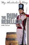 Rum-Rebellion3