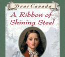 A Ribbon of Shining Steel