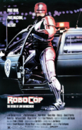 RoboCop - RoboCop as seen on the movie poster for his first movie