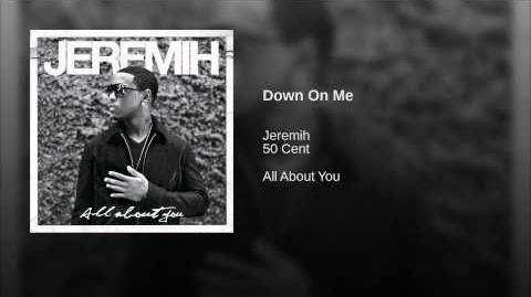 Down On Me