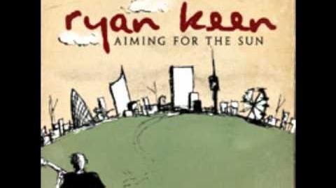 Aiming For The Sun - Ryan Keen
