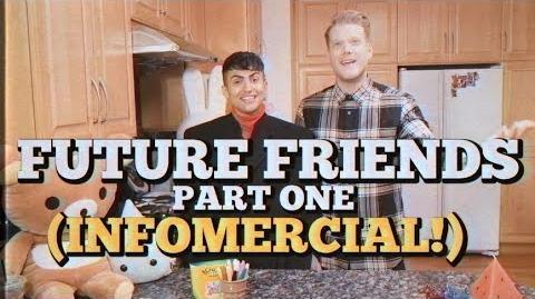 FUTURE FRIENDS PART ONE (INFOMERCIAL)